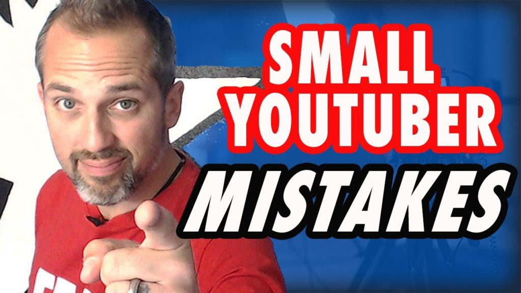 Top 3 Small YouTuber Mistakes To Avoid