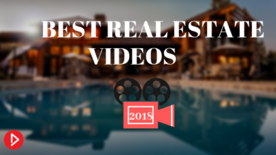 Best Real Estate Videos